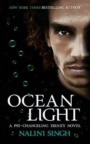 Ocean Light: The Psy-Changeling Series (The Psy-Changeling Trinity Series) by [Singh, Nalini]