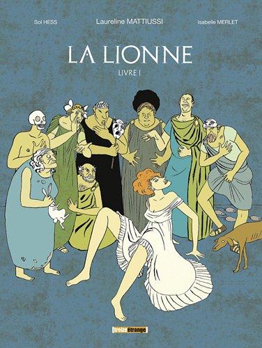 La lionne, Tome 1 :