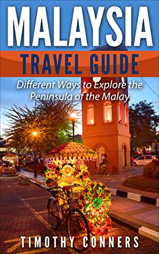 malaysia-travel-guide-different-ways-to-explore-the-peninsula-of-the-malay-english-edition