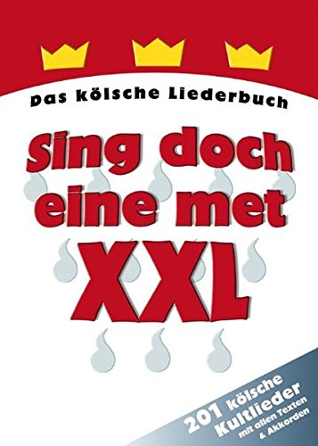 Ewig Tabelle (Sing doch eine met XXL: Das kölsche Liederbuch. 201 kölsche Kultlieder mit allen Texten & Akkorden)