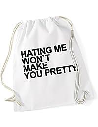 Hating Me Won`t Make You Prittier Borsa De Gym Bianco Certified Freak 670b6c657e3