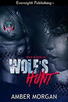 Wolf's Hunt (Wild Blood MC Book 2) (English Edition)