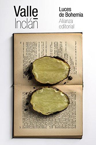 Luces de Bohemia (El Libro De Bolsillo - Bibliotecas De Autor - Biblioteca Valle-Inclán) (Spanish Edition)