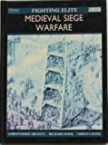 Telecharger Livres Fighting Elite Medieval Siege Warfare Reprint (PDF,EPUB,MOBI) gratuits en Francaise