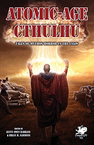 atomic-age-cthulhu-chaosium-fiction-by-sam-stone-editor---visit-amazon-39-s-sam-stone-page-search-results-for-this-author-sam-stone-editor-glyn-owen-barrass-editor-victor-leza-illustrator-9-apr-2015-mass-market-paperback