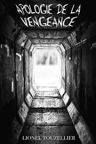 Apologie de la Vengeance par Lionel Touzellier