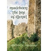 [ [ MAGEBORN: THE LINE OF ILLENIEL: (BOOK 2) BY(MANNING, MICHAEL G )](AUTHOR)[PAPERBACK]