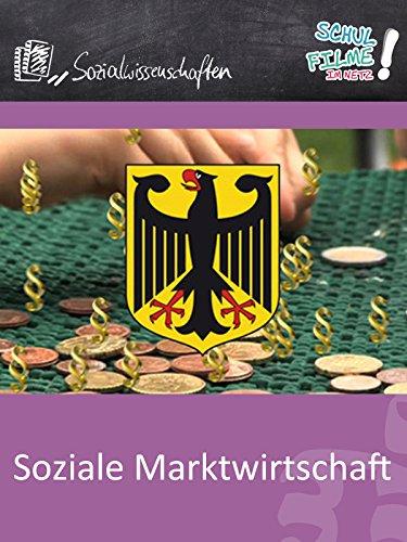Soziale Marktwirtschaft - Schulfilm Sozialwissenschaften