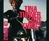 Love Thing / Nutbush Oh Nutbush (91 Version) / I'm A Lady (CD Single Tina Turner, 3 Tracks)