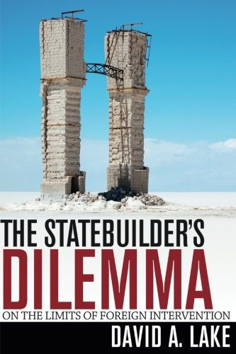 The Statebuilder's Dilemma