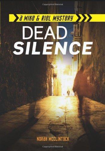 Dead Silence (Mike & Riel Mysteries) by Norah McClintock (2014-01-01)