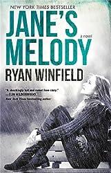 Jane's Melody: A Novel by Ryan Winfield (2014-04-08)