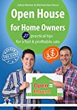 Open House for Homeowners: 27 practical tips for a fast & profitable sale (master the game - real estate)