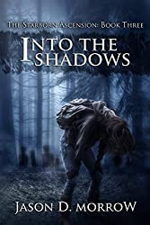 Into The Shadows (The Starborn Ascension Book 3)