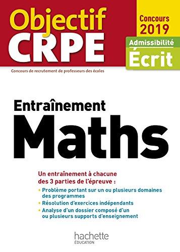 Objectif CRPE Entrainement En Maths 2019