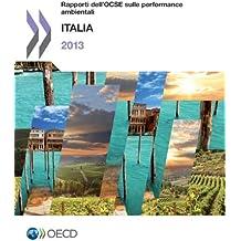 Rapporti Dell'ocse Sulle Performance Ambientali: Italia 2013