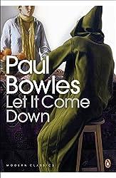 Let It Come Down (Penguin Modern Classics) by Paul Bowles (2000-04-06)