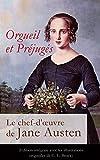 Orgueil et Préjugés - Le chef-d'oeuvre de Jane Austen (Edition intégrale avec les illustrations originales de C. E. Brock): Pride and Prejudice