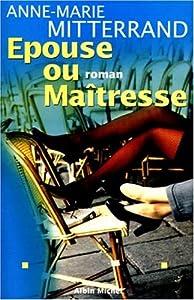 """Afficher """"Épouse ou maîtresse"""""""
