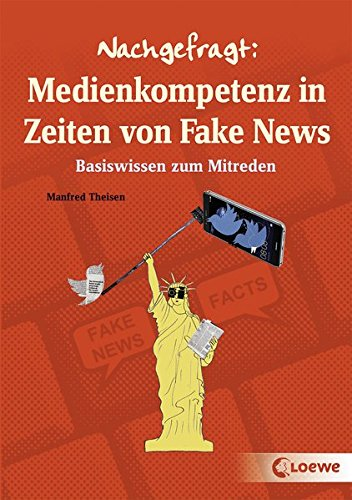 Nachgefragt: Medienkompetenz in Zeiten von Fake News: Basiswissen zum Mitreden Buch-Cover