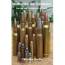 Historias de Calibres: Los porqués de algunos calibres