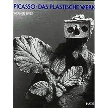 Picasso, Das Plastische Werk: Catalogue Raisonne