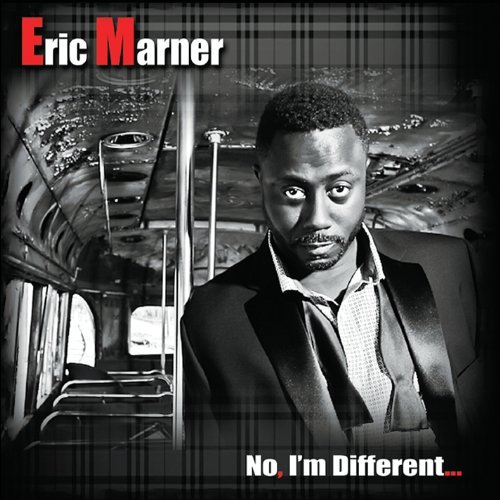No Im Different by Eric Marner
