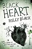 Black Heart (Curse Workers 3) by Holly Black (2013-04-11)