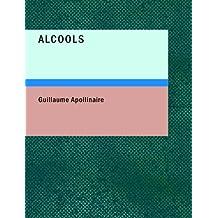 Alcools (Large Print Edition)