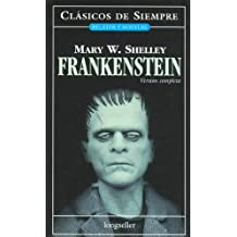 Frankenstein (Relatos y Novelas / Narratives and Novels)