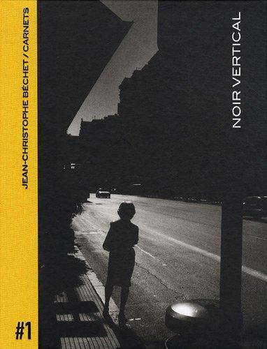 Carnets: Volume 1, Noir vertical