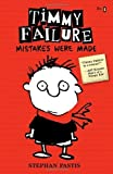 Timmy Failure: Mistakes Were Made by Pastis, Stephan (2013) Hardcover