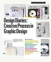 Design diaries creative process in graphic design /anglais