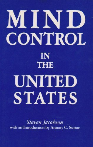Mind Control in the U. S. by Steven Jacobson (1985-06-02)