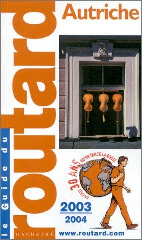 Guide du Routard : Autriche 2003/2004