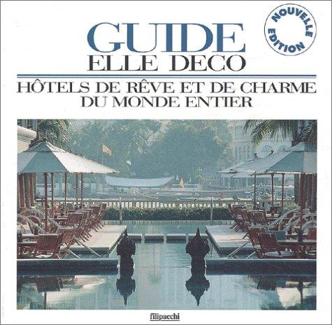 Hôtels de rêve et de charme 2003 par Collectif