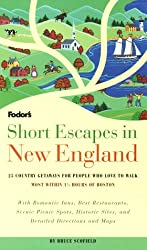 Short Escapes in New England: 25 Country Getaways