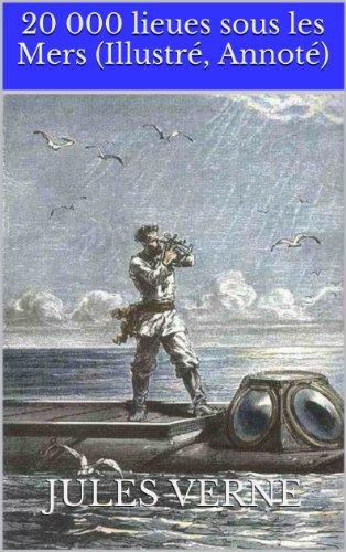 20 000 lieues sous les Mers (Illustré, ...