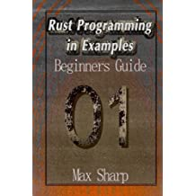 Rust Programming in Examples: Beginners Guide