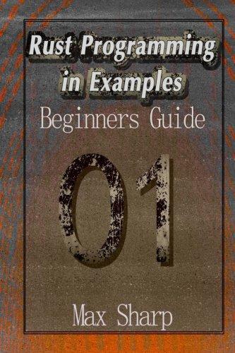 Rust Programming in Examples: Beginners Guide
