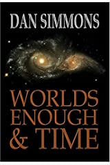 Worlds Enough and Time: Five Tales of Speculative Fiction Hardcover