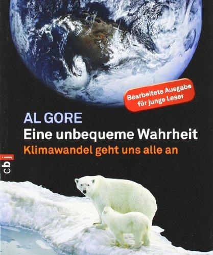 Eine unbequeme Wahrheit: Klimawandel geht uns alle an