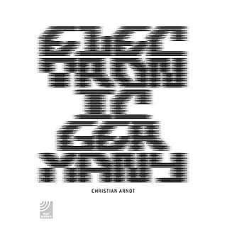 Electronic Germany: DJs, Klänge, Clubkultur