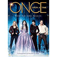 Once Upon a Time: Behind the Magic (Insiders Guide)
