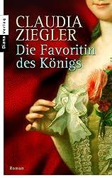 Die Favoritin des Königs: Roman