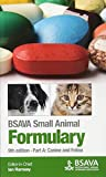 BSAVA Small Animal Formulary, Part A: Canine and Feline (BSAVA British Small Animal V...