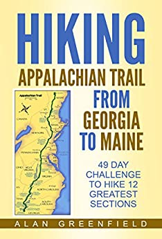 Hiking Appalachian Trail From Georgia to Maine: 49 day