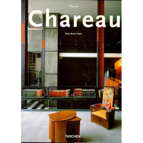 PIERRE CHAREAU. Designer and Architect