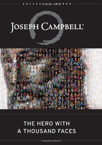 The Hero with a Thousand Faces (The Collected Works of Joseph Campbell) by Campbell, Joseph (2008) Hardcover