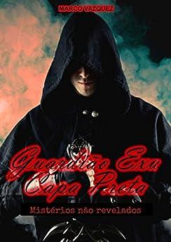 Guardião Exu Capa Preta (Portuguese Edition)